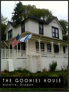 Need to visit The Goonies House - Mikey & Bran's. I'll be sure not to wear my slick shoes in the house. Rosalita would be so upset.