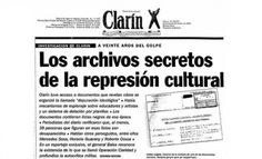Otro papelón: las carpetas de la represión cultural fueron publicadas por Clarín en 1996   Tribuna de Periodistas