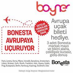 Beylikdüzü Migros AVM Boyner'den 14 Ağustos tarihine kadar Bonesta markalı 3 adet bikini veya mayo alışverişinize 1 kişilik gidiş - dönüş Avrupa uçak bileti hediye! Detaylı bilgi Beylikdüzü Migros Boyner'de!