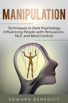 Guide To Manipulation, Manipulation Techniques, Book Club Books, Good Books, Books To Read, Psychology Books, Psychology Facts, Nlp Books, Mind Reading Tricks
