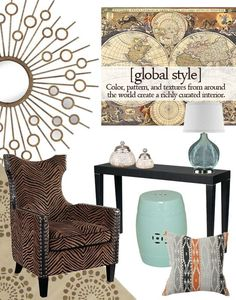 Global style - a hot design trend that mixes vibrant colors, textured fabrics, and worldly accessories (like table lamps, pillows and fabrics) to create an exotic and well-traveled interior look.