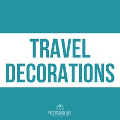 How to decorate your home with souvenirs, maps, globes, and other travel decor. Great ideas for decorating your Christmas tree with vacation reminders.