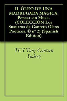 Tony Cantero Suárez @TonyCantero @Amazon_FRA http://www.amazon.fr/Tony-Cantero-Su%C3%A1rez/e/B00AI5ZJ26   #network #GIFT #France #ventas #CADEAUX #REGALO #FIESTAS #Fiction #YEAR #COMPRAR — reading EL IDILICO EXISTENCIALISTA with Los Susurros de Cantero in France.  Consultez la page Tony Cantero Suárez d'Amazon pour retrouver tous les livres à -5% et livrés gratuitement, et en savoir plus sur l'auteur.