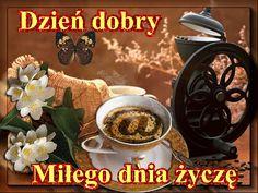 Wiersze,Gify Na Dzień Dobry ...: Gify na dzien dobry - herbata , kawa Coffee Gif, Good Morning, Tableware, Ethnic Recipes, Food, Gardening, Humor, Detail, God Bless You