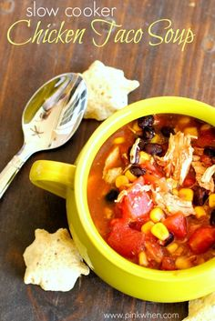 Delicious and easy crock pot recipe! Slow Cooker Chicken Taco Soup. YUM