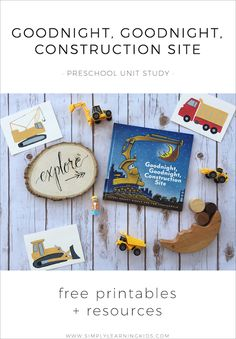 Goodnight Goodnight Construction Site Preschool Unit - Simply Learning