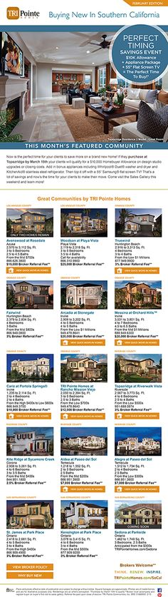 BROKERS WELCOME - Buying New In Southern California - February Edition www.tripointehomes.com/  Now is the perfect time for your clients to save more on a brand new home! If they purchase at Topazridge by March 15th your clients will qualify for a $10.000 Homebuyer Allowance on design studio upgrades or closing costs.  Contact Topazridge for details: Phone: (951) 688-0874 Email: TopazridgeSales@TRIPointeHomes.com