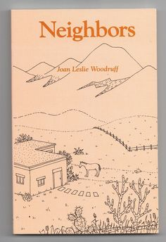 NEIGHBORS by Joan Leslie Woodruff 1993 Paperback New Mexico