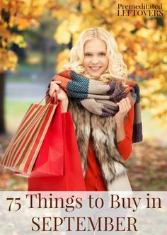 What to buy in September - 75 items to buy in September including items that will be included in seasonal sales, clearance sales, and in-season produce.