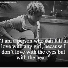 """Day favorite Niall quote- """"I'm the type of person that will fall in love with anybody because I don't love with my eyes. I love with my heart. Dont Love, I Love Him, Love You, My Love, One Direction Quotes, I Love One Direction, Niall Horan Facts, Boy Quotes, Qoutes"""