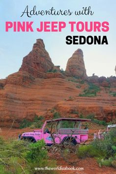 Adventures with Pink Jeep Tours Sedona with kids - Arizona with kids