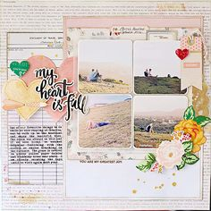 #papercraft #scrapbook #layout by Suzanne Tonga  - My heart is full layout