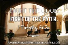 Fight the good fight of the faith. Take hold of the eternal life to which you were called when you made your good confession in the presence of many witnesses. - 1 Timothy 6:12 NIV