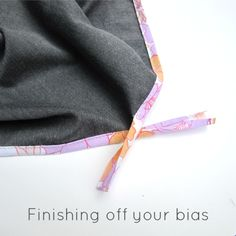 How to finish off those ends of bias binding! Great tutorial!