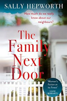 The Family Next Door: A gripping domestic page-turner tha... https://www.amazon.co.uk/dp/B0746M969M/ref=cm_sw_r_pi_dp_U_x_NKuFAb5KHMDBP