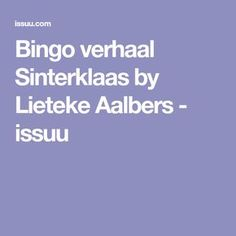 Bingo verhaal Sinterklaas by Lieteke Aalbers - issuu Bingo, Primary School, Mathematics, Circuit, Funny Memes, Classroom, Teaching, Kids, December