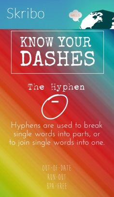 The hyphen - know your dashes hyphens are used to breaksingle words into parts, orto join single words into one. out-of-daterun-outbpa-free