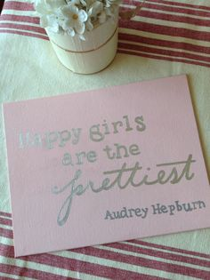 Canvas Quote happy girls are the prettiest. audry by KraftyLife