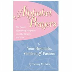 #Deep River Books         #BooksReligion            #Alphabet #Prayers: #Power #Praying #Scripture #Into #Hearts #Love            Alphabet Prayers: The Power of Praying Scripture Into the Hearts You Love                               http://www.snaproduct.com/product.aspx?PID=7161790