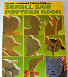 Vintage Soft Cover Scroll Saw Pattern Book 1986