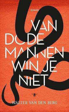 Van dode mannen win je niet  Walter van den Berg -literatuur