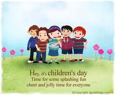 Happy Children's Day Wishes. Happy Children's Day, Happy Kids, I Love You God, My Love, Children's Day Wishes, International Children's Day, Child Day, Day And Time, Birthday Cards