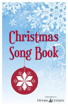 Ottawa Citizen Christmas Song Book Free Christmas Songs, Local News, Ottawa, Citizen, Compliments, Events, Holidays, Books, Holidays Events