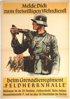 """Nazi recruitment poster Text: Enlist to a volunteer military service with the """"Feldherrnhalle"""" Grenadier Regiment Nazi Propaganda, Military Art, Military History, Military Service, Poster Text, Ww2 Posters, German Army, World War Two, Poster"""