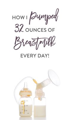 How I Pumped 32 Ounces of Breastmilk Every Day! –ExclusivePumper.com