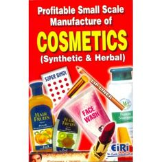 Profitable Small Scale Manufacture Of Cosmetics