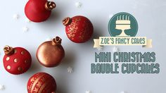 Mini Christmas Bauble Cupcake tutorial from Zoe's Fancy Cakes