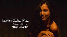 Loren Sofia Paz protagonista de niña errante