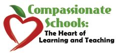 Compassionate Schools:  The Heart of Learning and Teaching