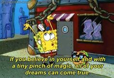 SpongeBob believes in burgers