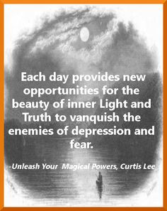 """Quote from the conclusion to """"Unleash Your Magical Powers: 7 Easy Ways to use Visualization Imagery to Transform your Life"""" by Curtis Lee. Magical Power, Transform Your Life, New Opportunities, Easy, Quotes, Quotations, Quote, Shut Up Quotes"""