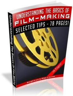 Understanding The Basics Of Film-Making (MRR)-Download This Ebook At: http://www.tradebit.com/filedetail.php/7086476-understanding-the-basics-of-film-making-mrr