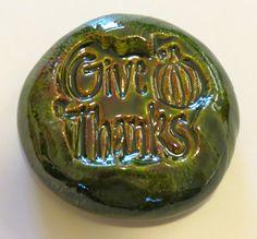 GIVE THANKS Pocket Stone  Ceramic   Evergreen Art by InnerArtPeace, $6.00