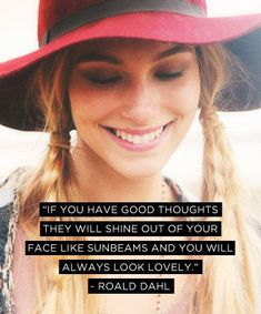 cacd1f8aa2fa9  Quotes Fashion Quotes   If you have good thoughts