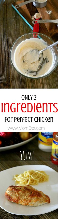 3 ingredients to a perfectly amazing chicken, great recipe for any night of the week