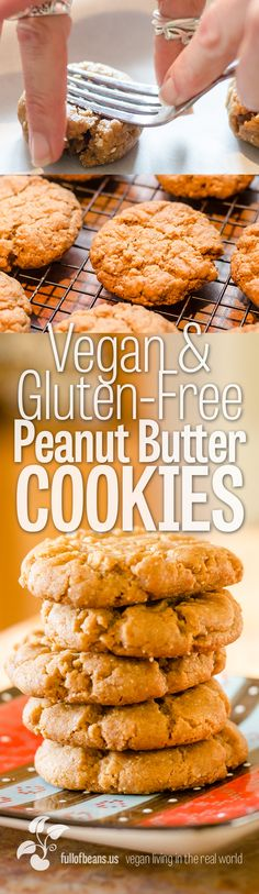 Fantastic, yummy, easy to make peanut butter cookies. Vegan and Gluten Free (and no one will know)! #vegan #glutenfree #cookies