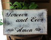 Wedding and Engagement Photo Prop and Home Decor - hand painted rustic wood sign, Forever and Ever Amen