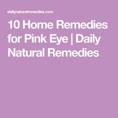 10 Home Remedies for Pink Eye | Daily Natural Remedies #HomeRemediesforPinkEye