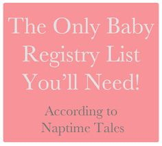 Baby Registry List. I'll probably just print this and take it straight to Target with me.