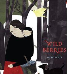 Book Wild Berries by Julie Flett
