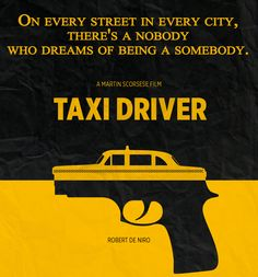 "#TaxiDriver - ""On every street in every city, there's a nobody who dreams of being a somebody."" #psychothriller #movies #taglines"