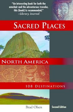 A Travelerapos;s Guide to Indigenous United States and Canada Native American Landmarks and Festivals