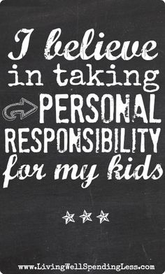I believe in taking personal responsibility for my kids - good read