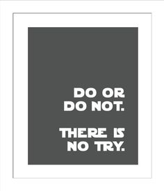 Do or Do Not There is No Try/Yoda Quote/Star Wars Quotes for Nursery/Boys Nursery/ - Baby Boy Nursery Themes, Baby Nursery Neutral, Baby Boy Nurseries, Nursery Boy, Nursery Ideas, Bedroom Ideas, Star Wars Nursery, Star Wars Room, Yoda Quotes