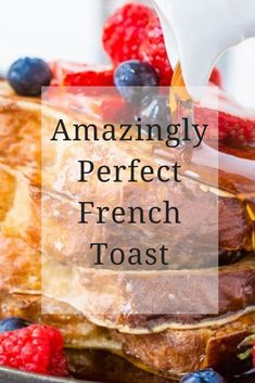 Amazingly Perfect French Toast  The perfect French toast recipe that's easy to form and cooks perfectly whenever . Crisp and crunchy on the surface and crazy the inside! This post may contain affiliate links. once you click on these links, i buy alittle percentage back that helps me run my blog at no cost to you! For more information see my disclosure policy. I'm noticing a trend with my recipes lately.    #Amazingly #Perfect #French #Toast Yummy Chicken Recipes, Easy Delicious Recipes, Easy Cookie Recipes, Yum Yum Chicken, My Recipes, Healthy Recipes, Simple Recipes, Healthy Food, Perfect French Toast