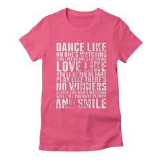 dance-like-no-ones-watching womens t-shirt in fuchsia